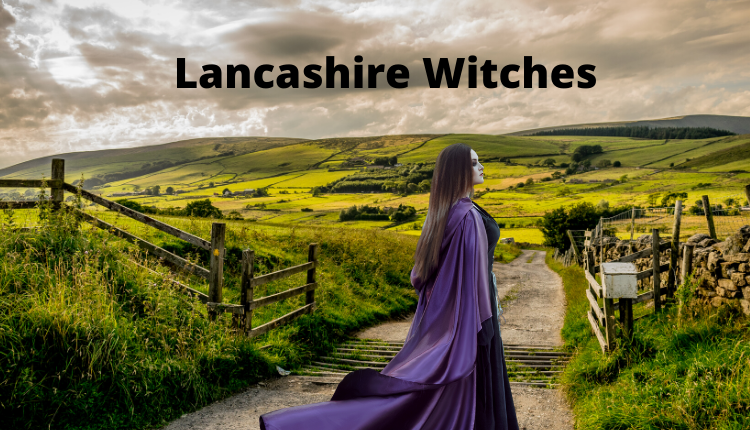 The Witches of Lancashire