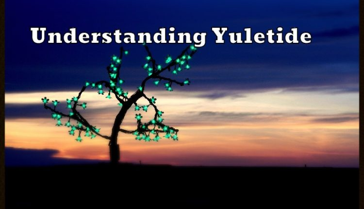 Understanding Yuletide