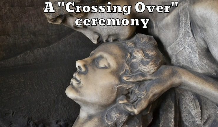 A Crossing Over ceremony