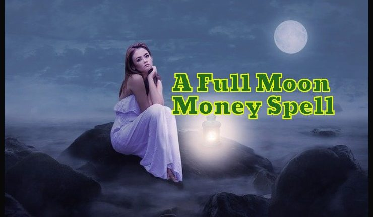 Full Moon Money Spell
