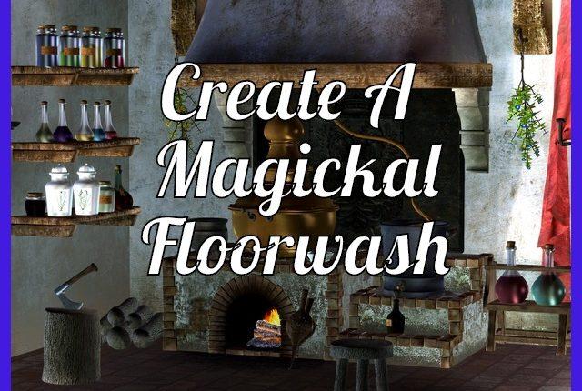 A Magickal Floorwash